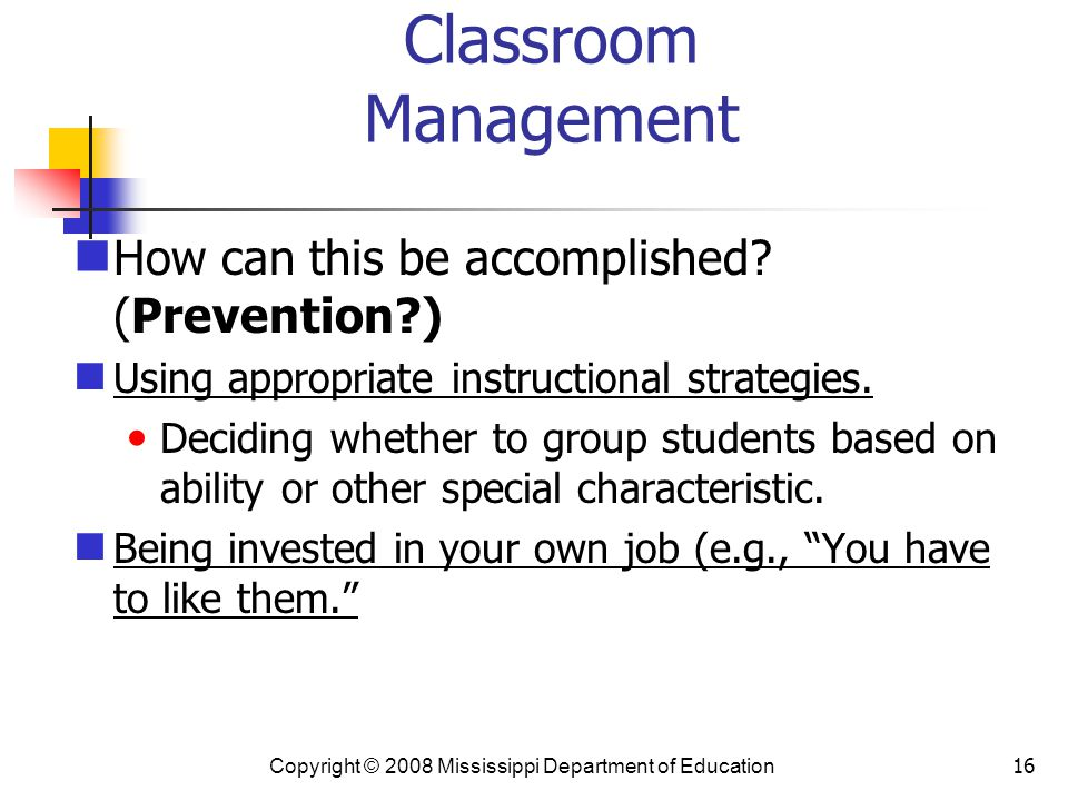 Classroom Management How can this be accomplished (Prevention )