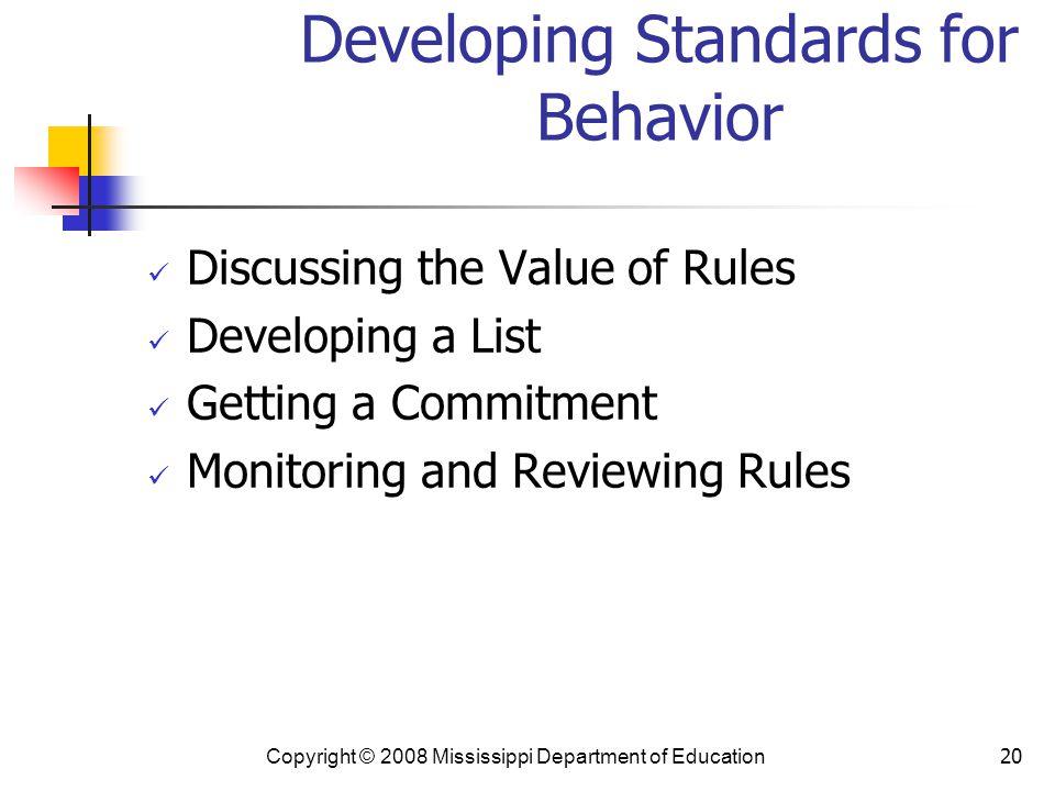 Developing Standards for Behavior