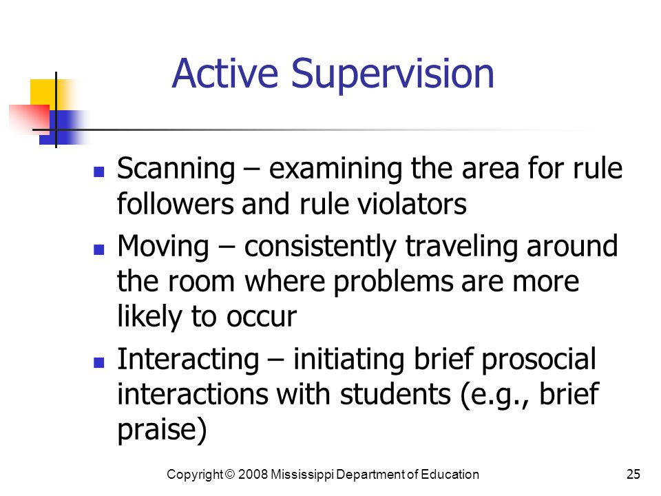 Active Supervision Scanning – examining the area for rule followers and rule violators.