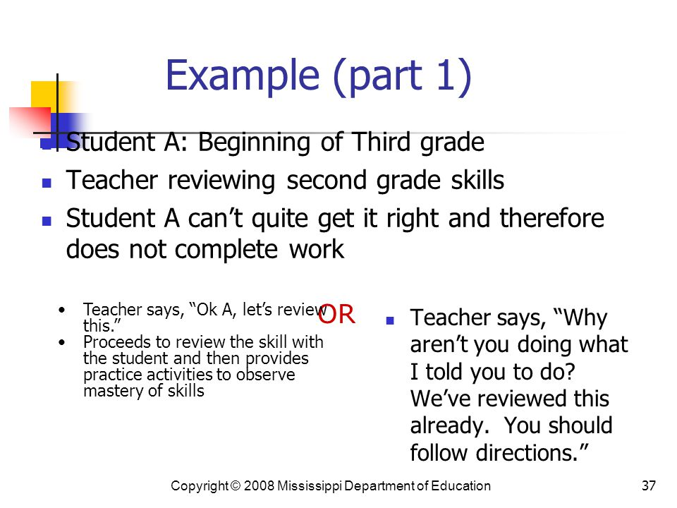 Example (part 1) Student A: Beginning of Third grade