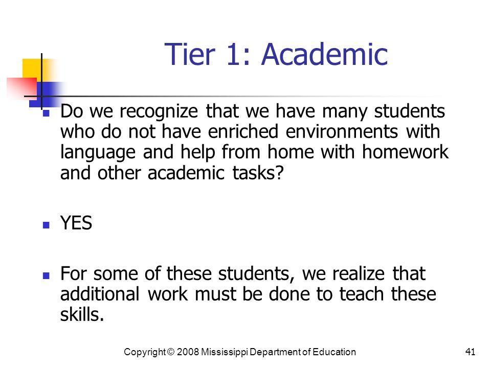 Tier 1: Academic