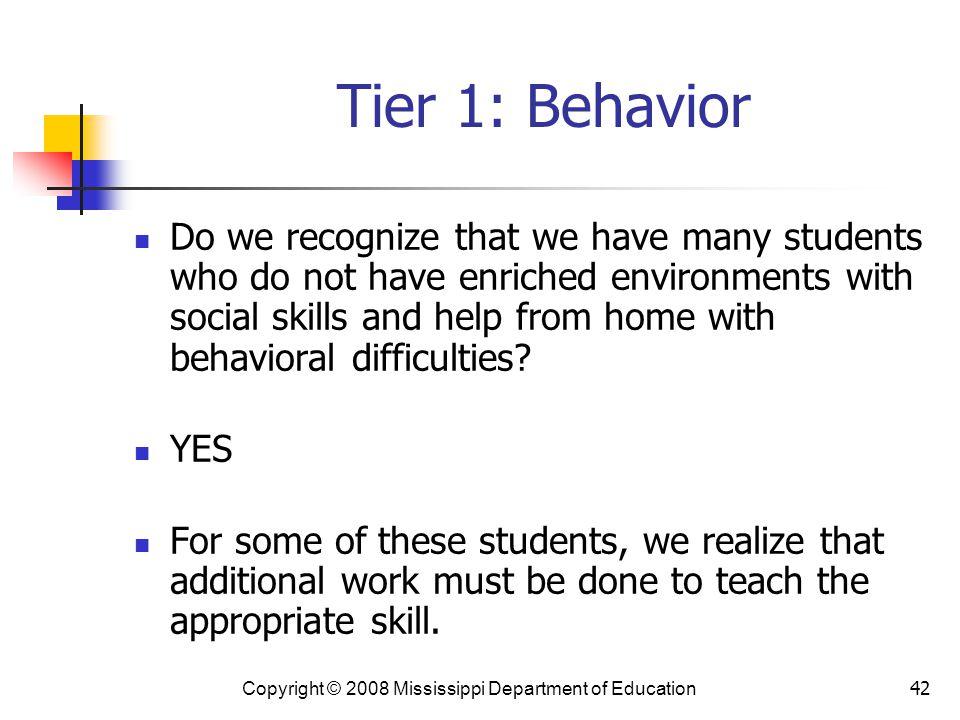 Tier 1: Behavior