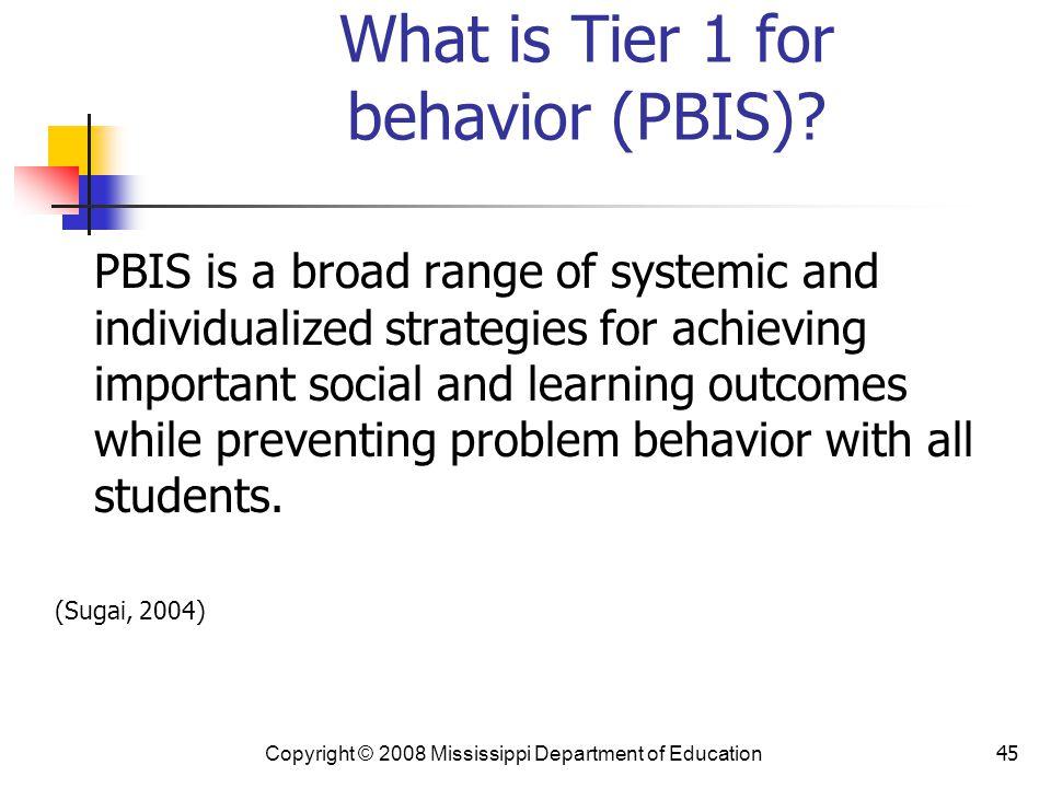 What is Tier 1 for behavior (PBIS)
