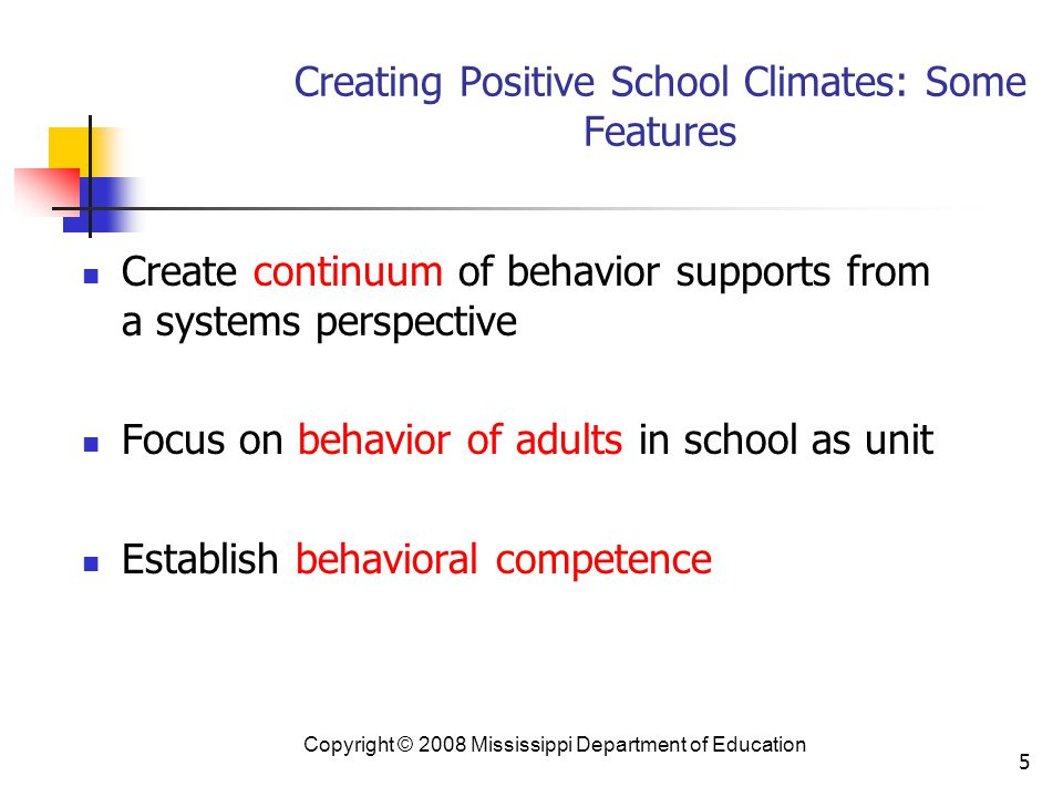 Creating Positive School Climates: Some Features