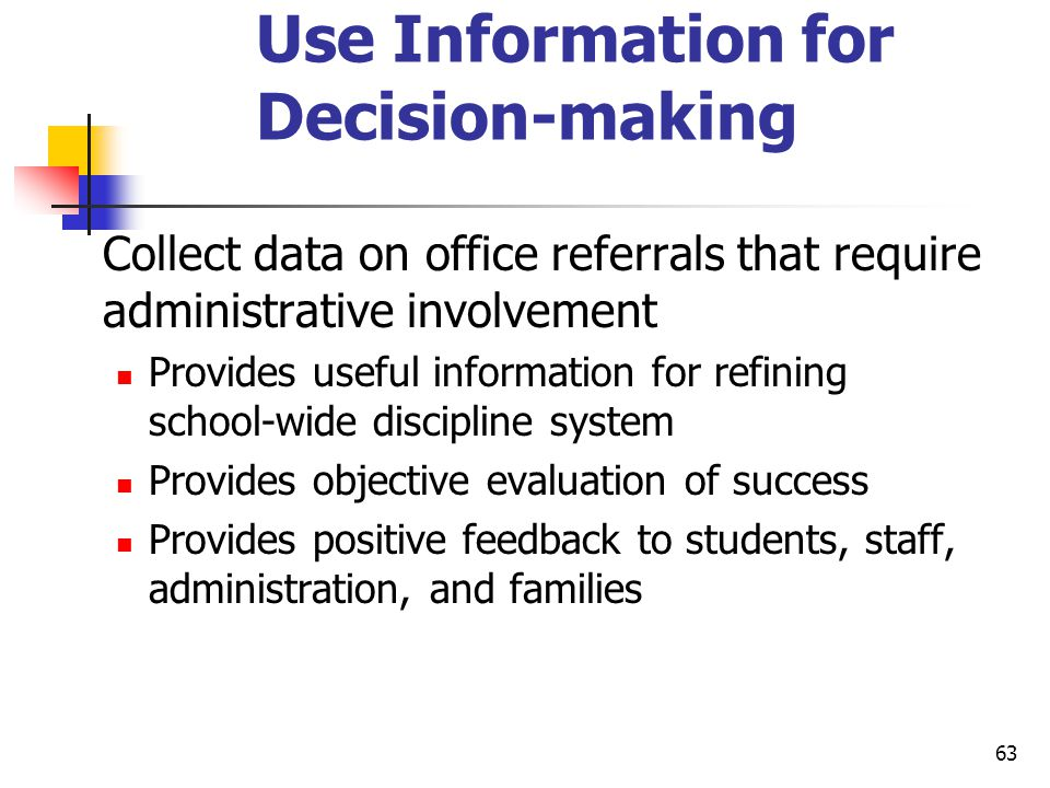Use Information for Decision-making