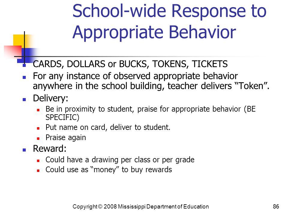 School-wide Response to Appropriate Behavior