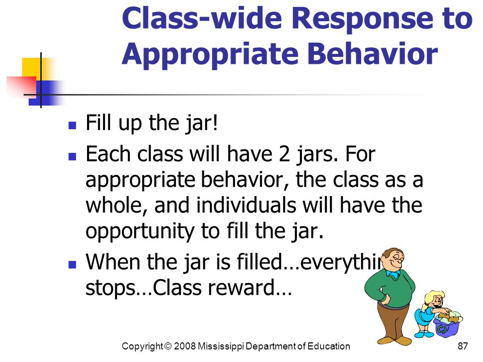 Class-wide Response to Appropriate Behavior
