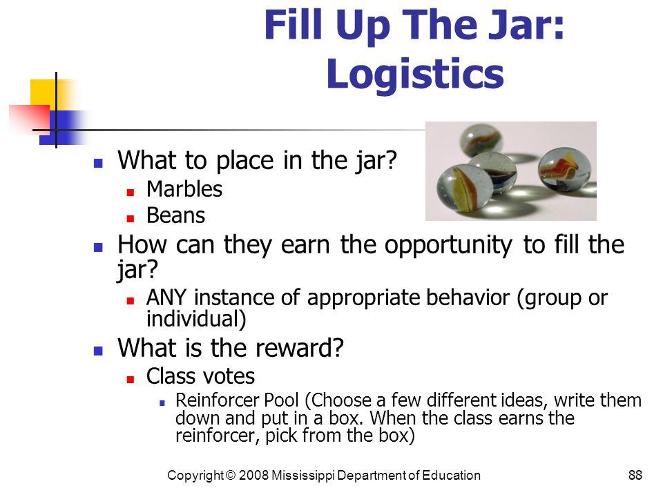 Fill Up The Jar: Logistics