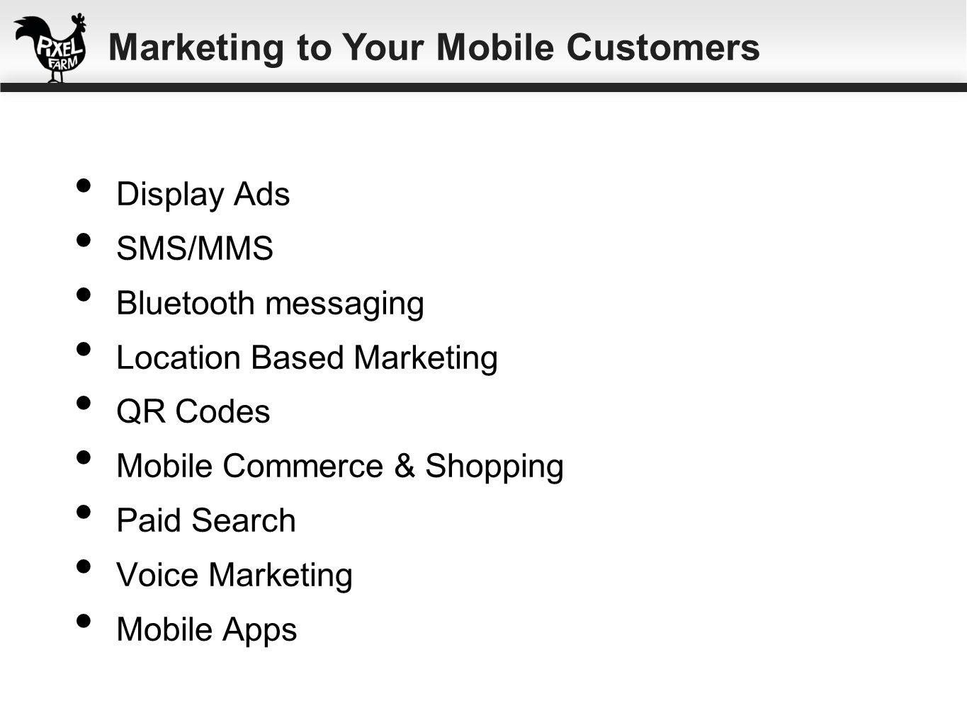 Marketing to Your Mobile Customers