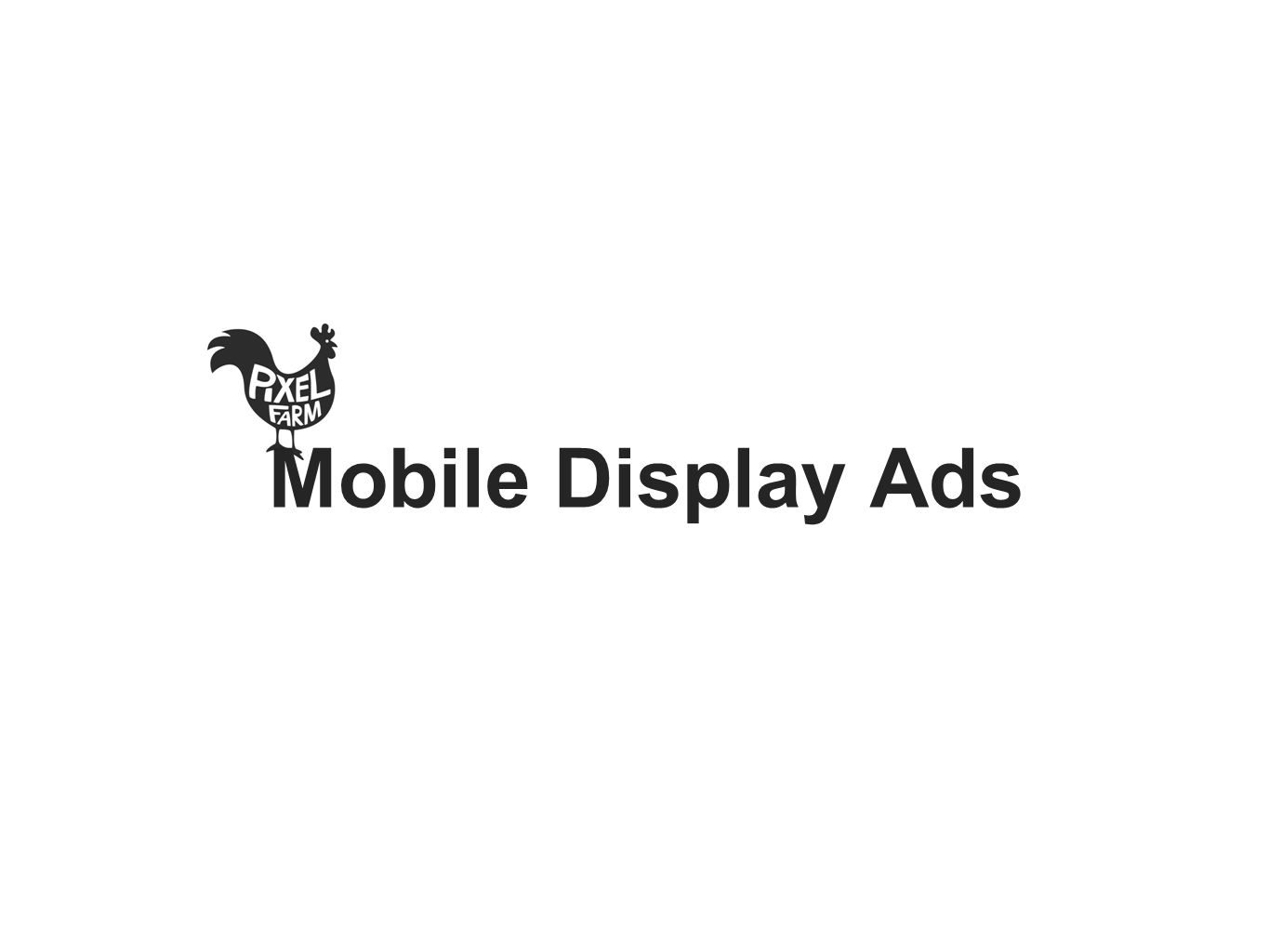 Mobile Display Ads