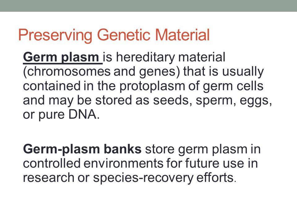 Preserving Genetic Material