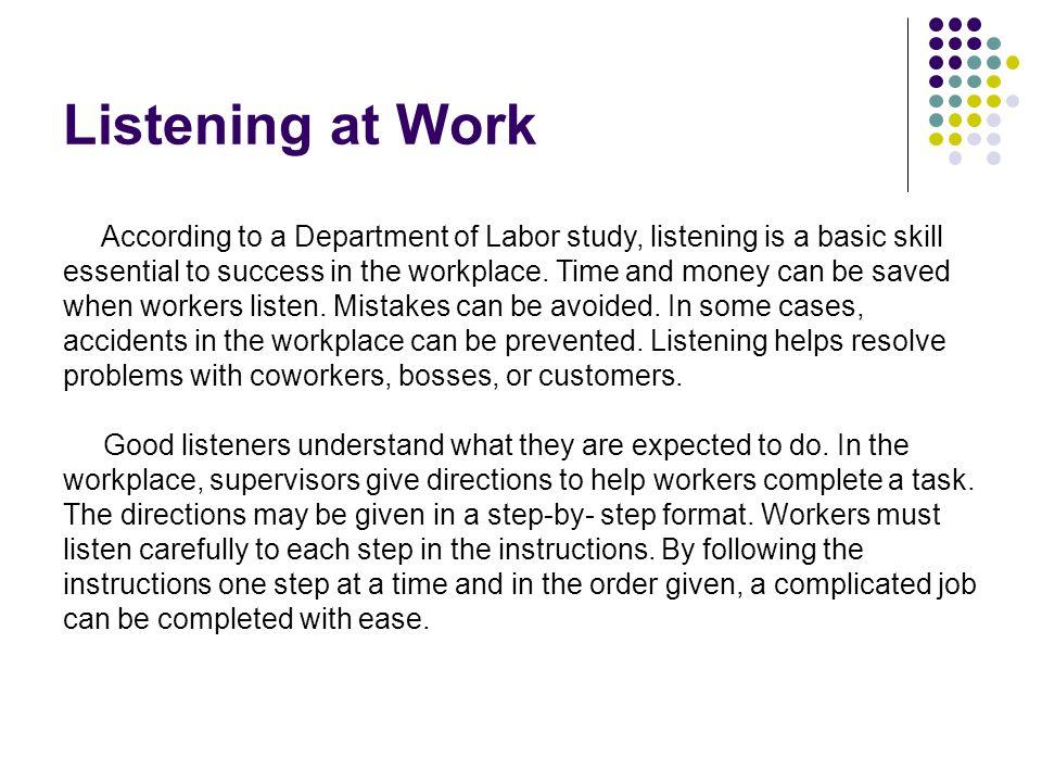 Listening at Work