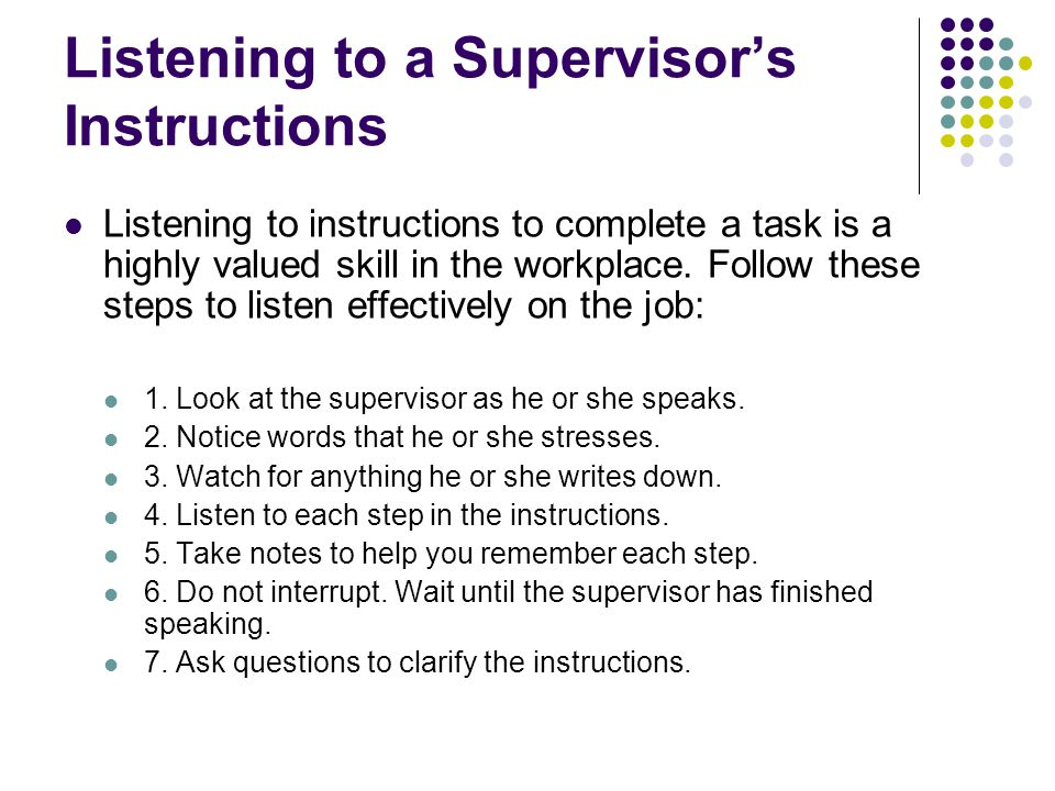 Listening to a Supervisor's Instructions