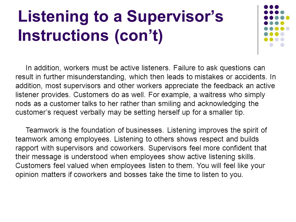 Listening to a Supervisor's Instructions (con't)