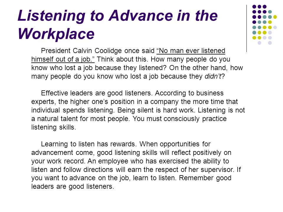 Listening to Advance in the Workplace