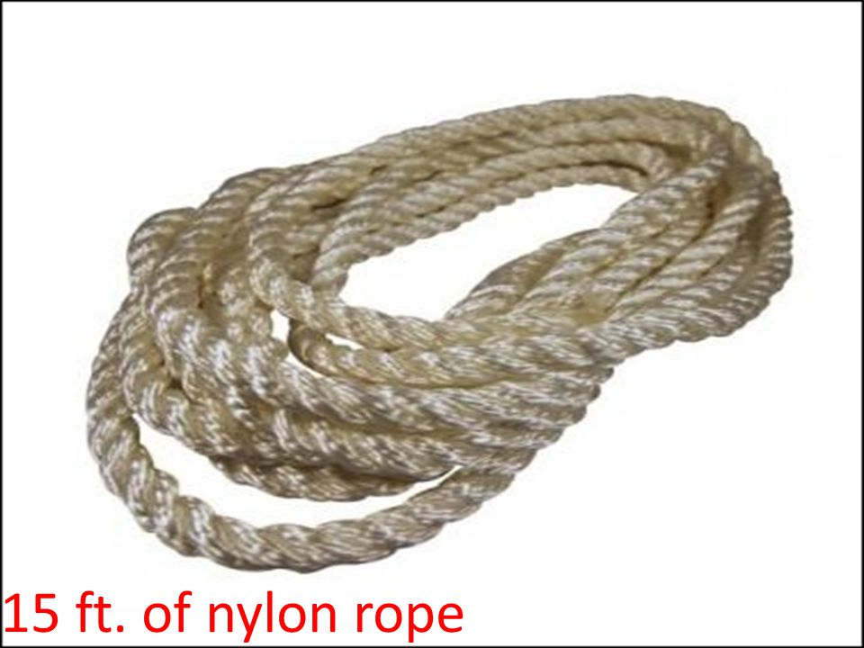15 ft. of nylon rope