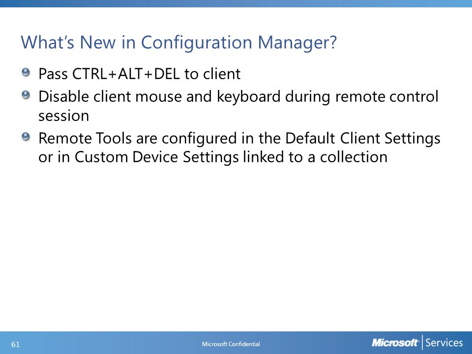 What's New in Configuration Manager (continued)