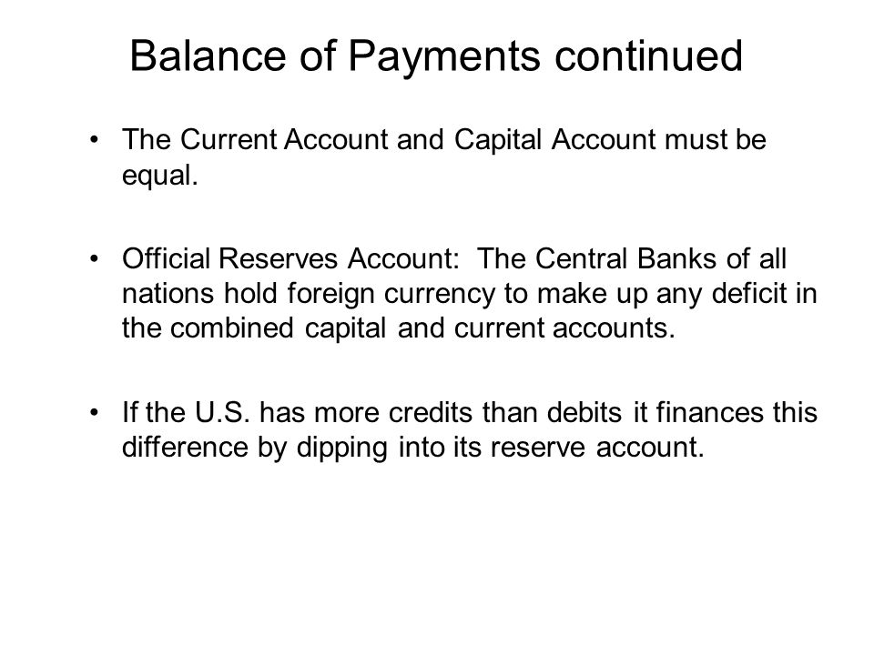 Balance of Payments continued