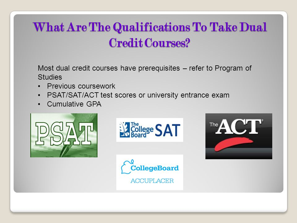 What Are The Qualifications To Take Dual Credit Courses