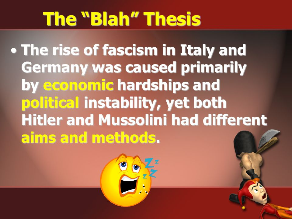 The Blah Thesis