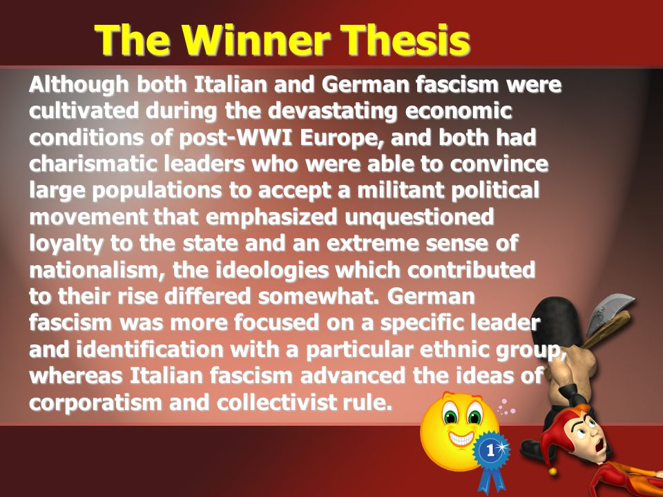 The Winner Thesis