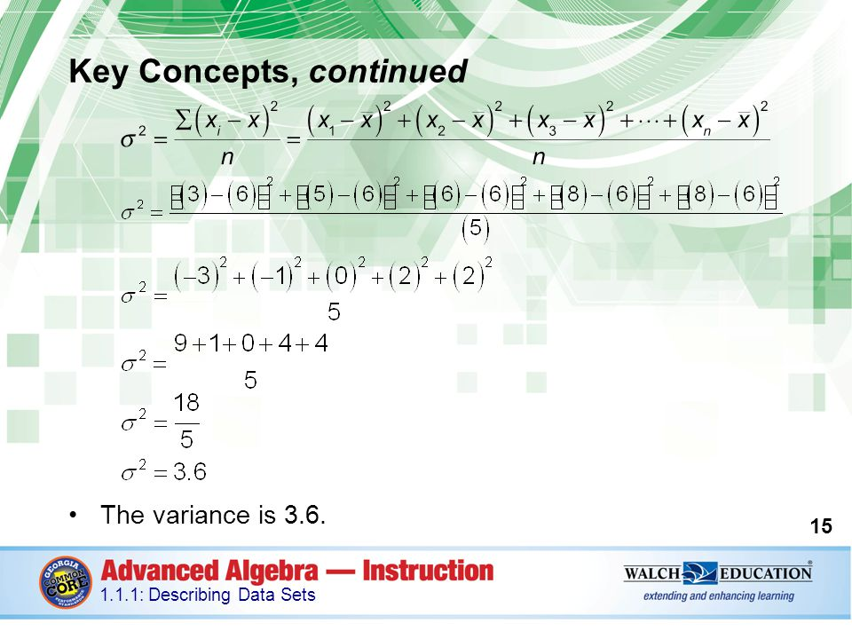 Key Concepts, continued The variance is 3.6.