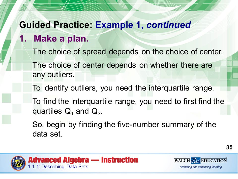 Guided Practice: Example 1, continued Make a plan.