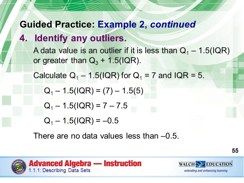 Guided Practice: Example 2, continued Identify any outliers.