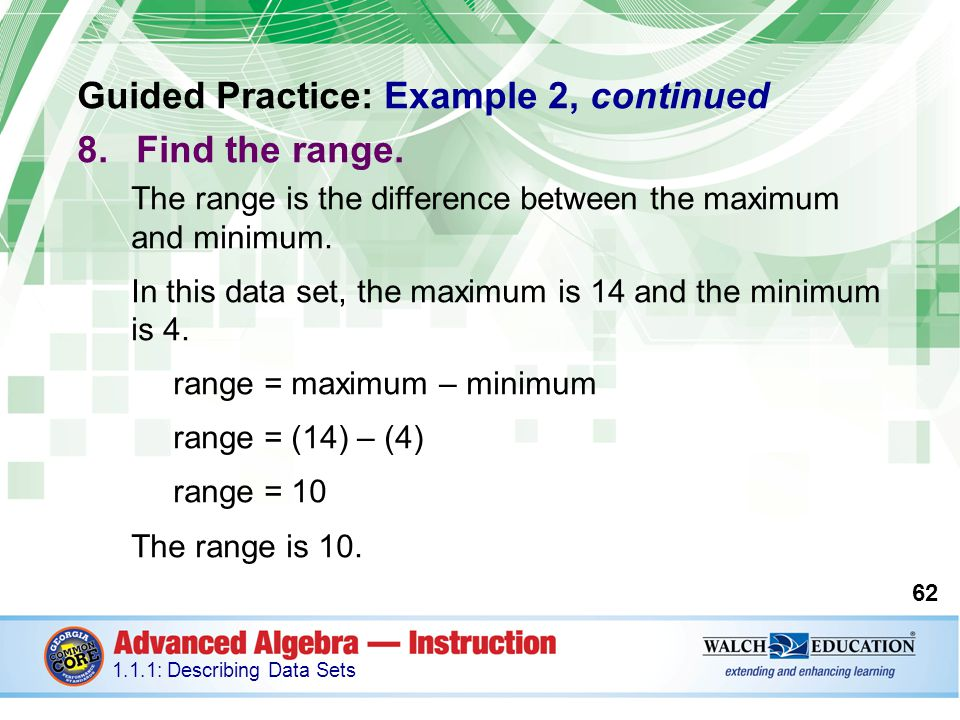 Guided Practice: Example 2, continued Find the range.