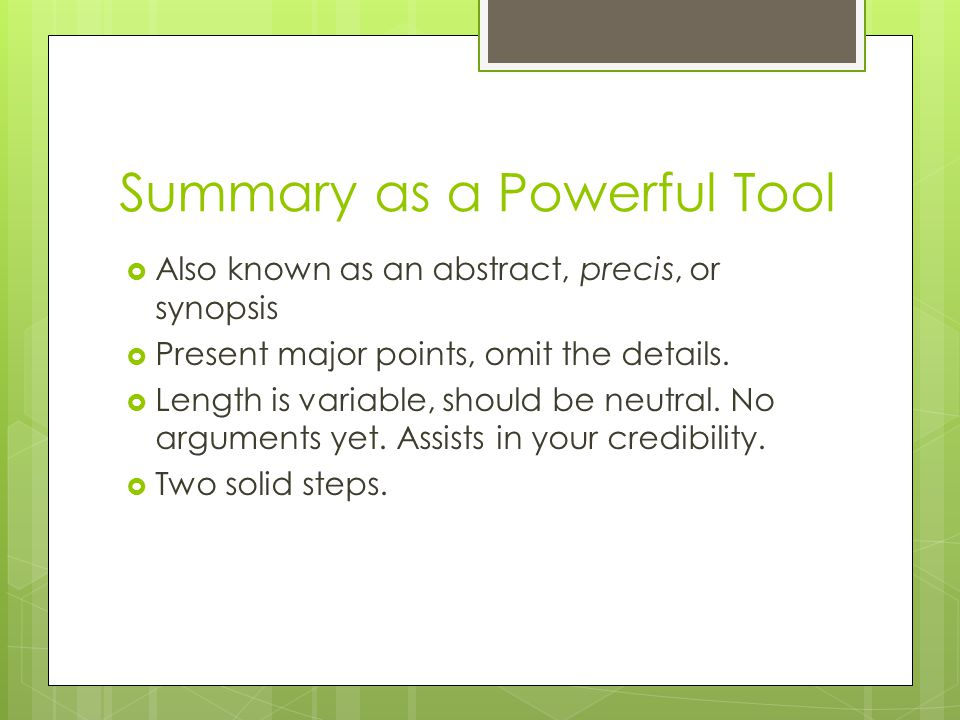 Summary as a Powerful Tool