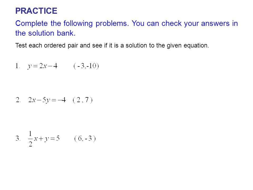 PRACTICE Complete the following problems. You can check your answers in the solution bank.