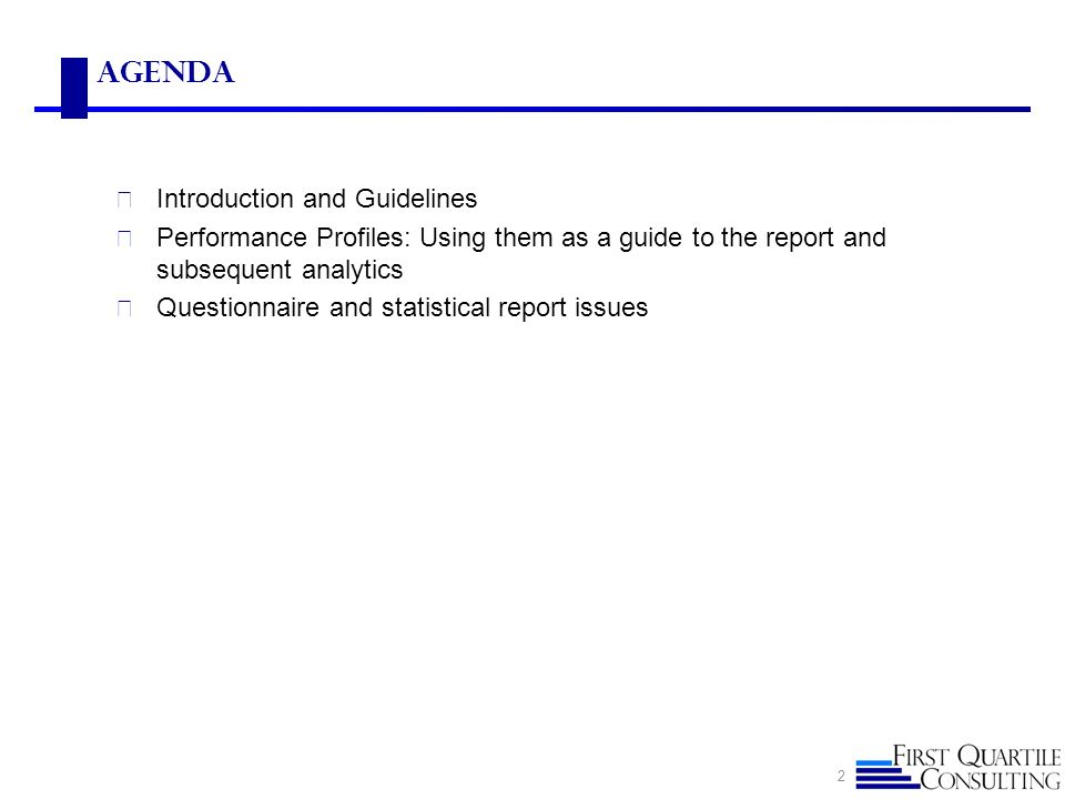 Agenda Introduction and Guidelines