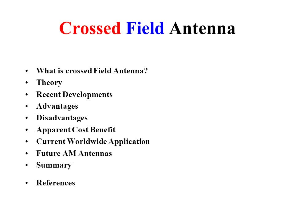 Crossed Field Antenna What is crossed Field Antenna Theory