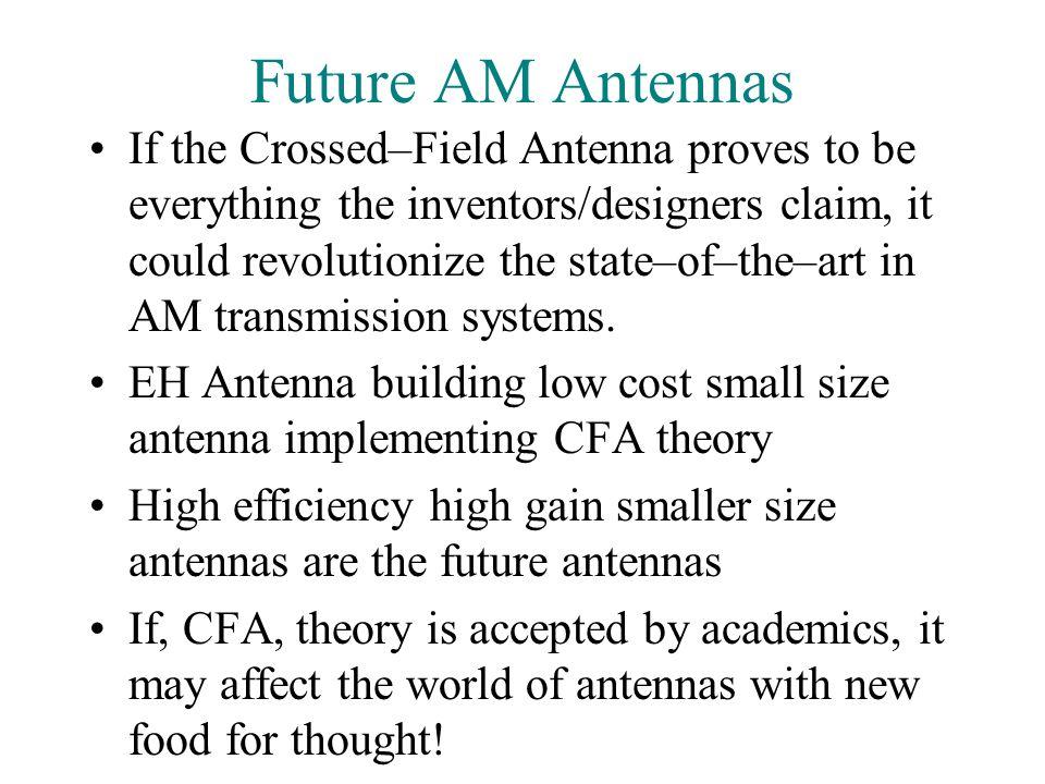 Future AM Antennas