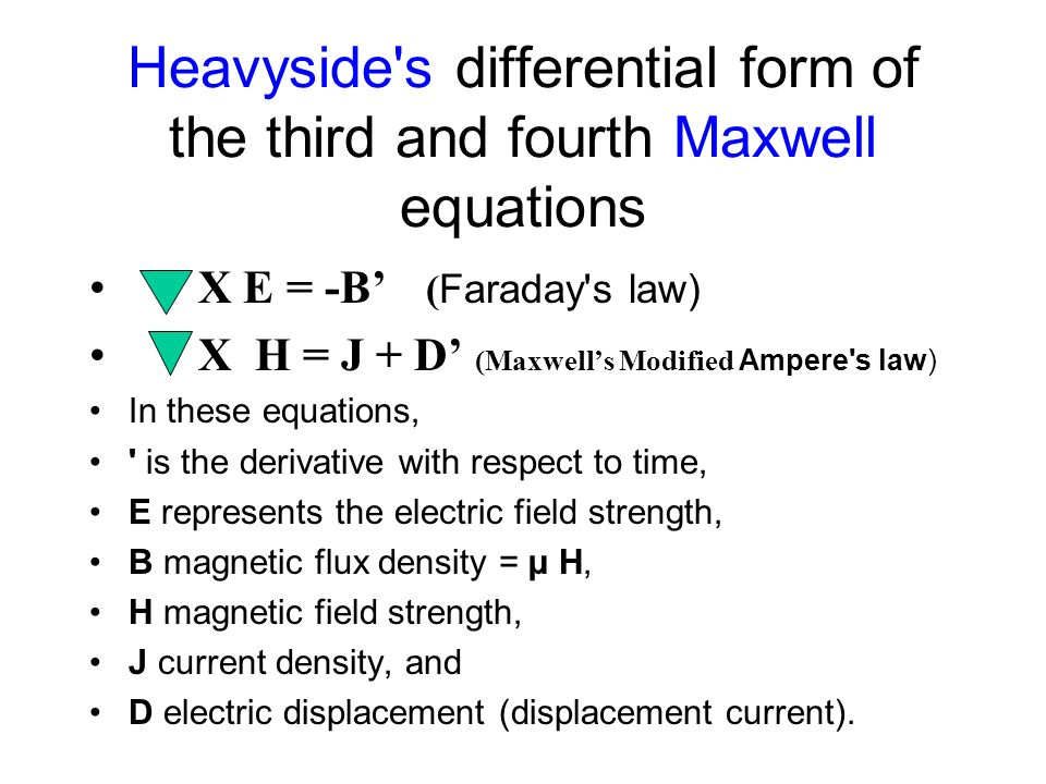 Heavyside s differential form of the third and fourth Maxwell equations