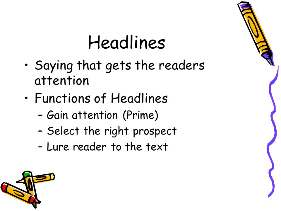 Headlines Saying that gets the readers attention