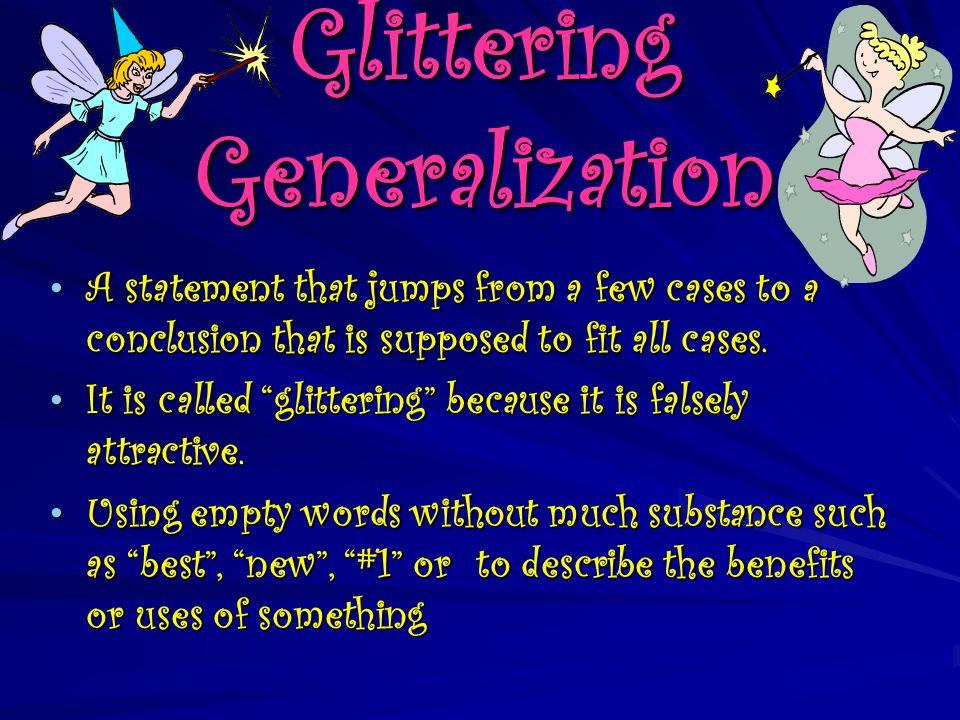 Glittering Generalization