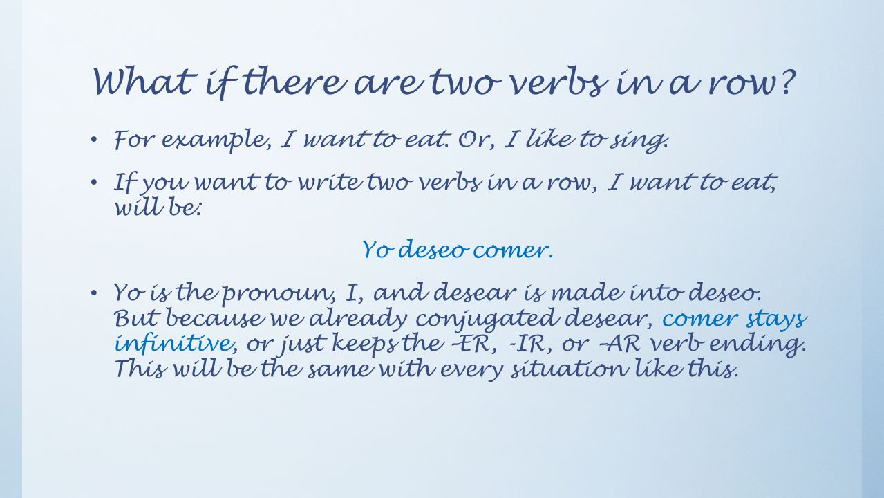 What if there are two verbs in a row
