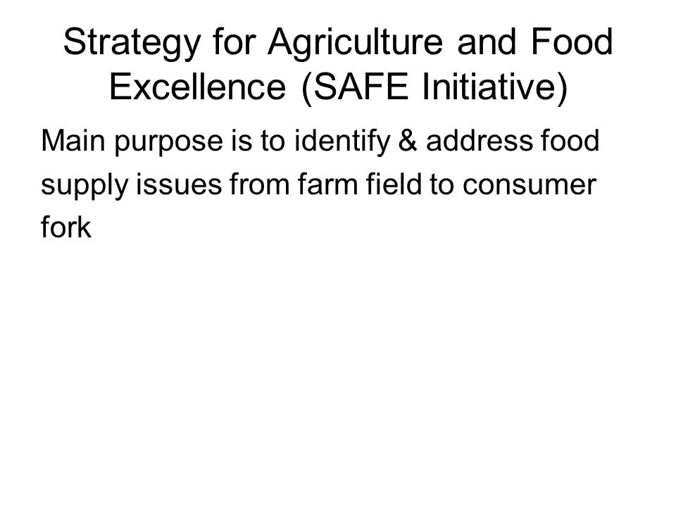 Strategy for Agriculture and Food Excellence (SAFE Initiative)