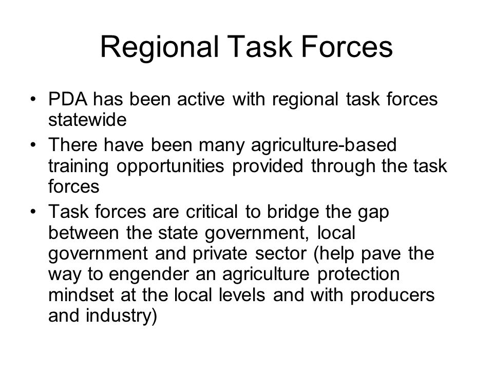 Regional Task Forces PDA has been active with regional task forces statewide.
