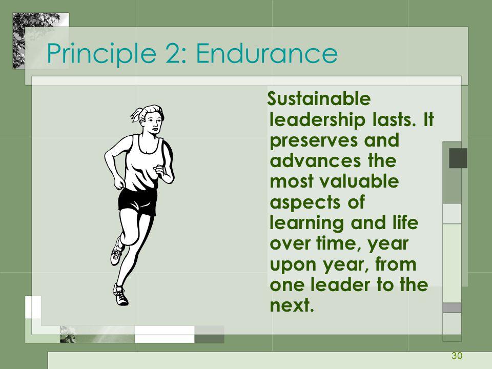 Principle 2: Endurance