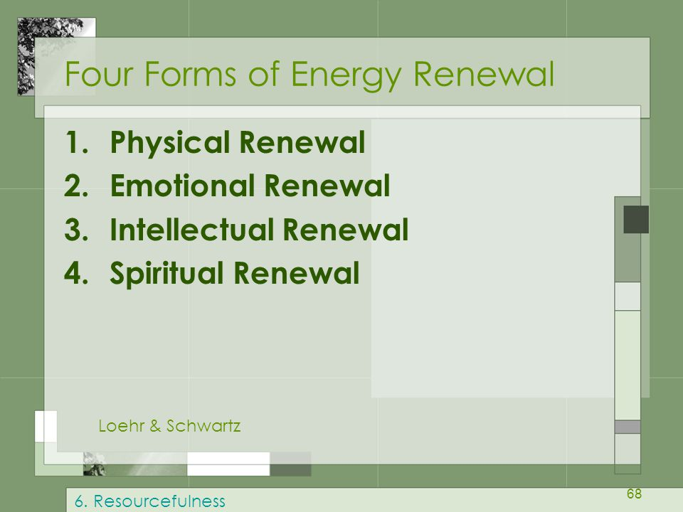 Four Forms of Energy Renewal
