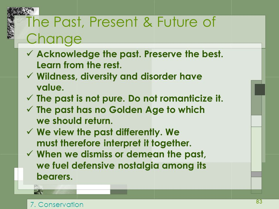 The Past, Present & Future of Change