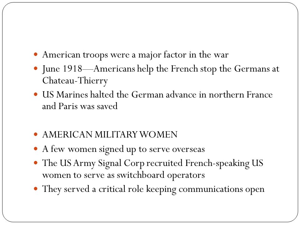 American troops were a major factor in the war
