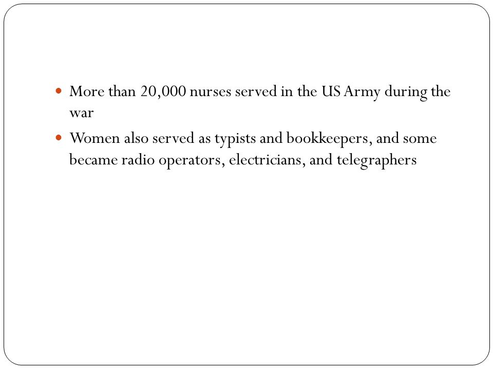 More than 20,000 nurses served in the US Army during the war