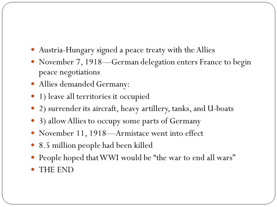Austria-Hungary signed a peace treaty with the Allies