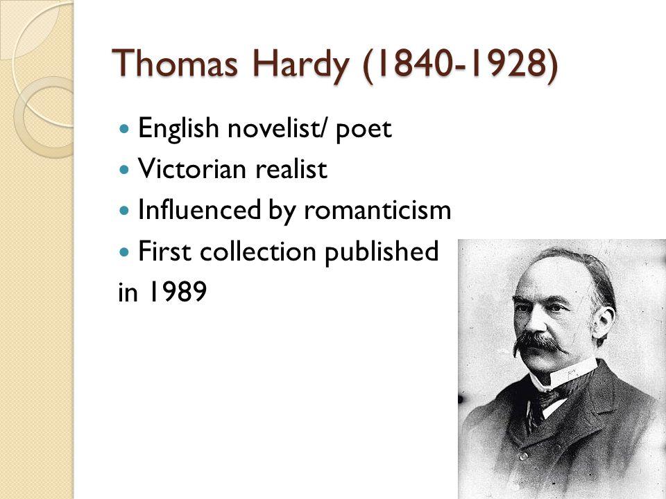 Thomas Hardy (1840-1928) English novelist/ poet Victorian realist