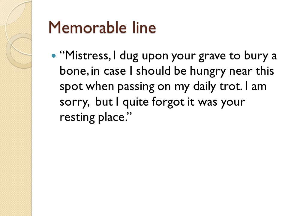 Memorable line
