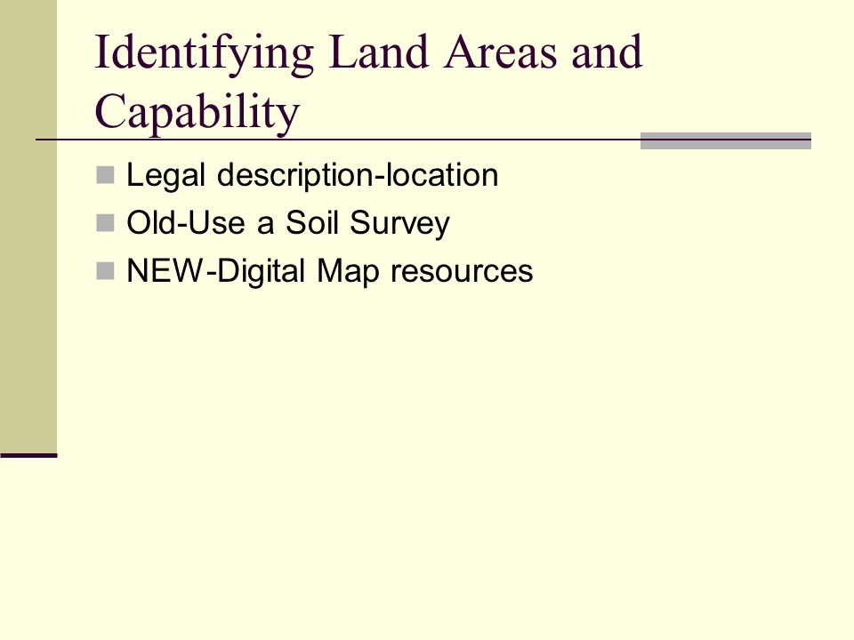 Identifying Land Areas and Capability