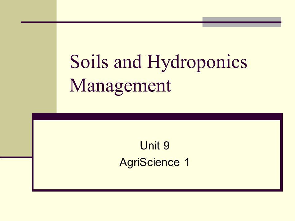 Soils and Hydroponics Management